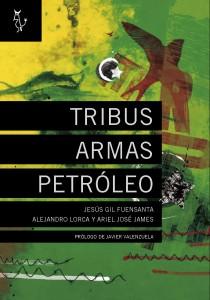 """Portada del libro """"Libia: Tribus, Armas, Petróleo"""""""